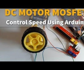 DC MOTOR MOSFET Control Speed Using Arduino