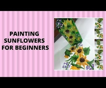 PAINTING SUNFLOWERS FOR BEGINNERS