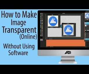 How to Make Any Image Transparent Online ? Without Using Software