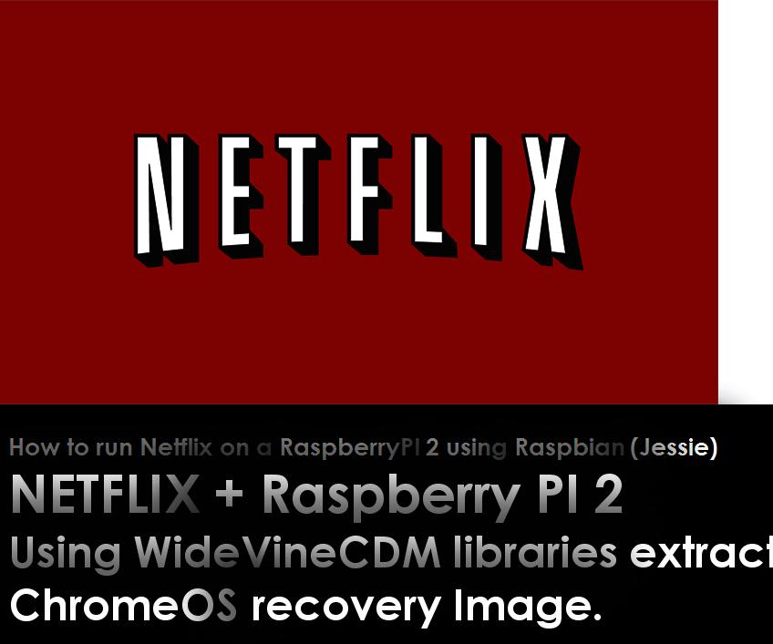 How to nativly run Netflix on a raspbery PI2