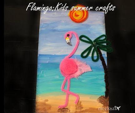 Flamingo: Kids Summer Crafts