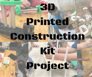 3D Printed Construction Kit Project