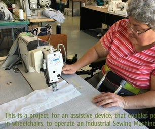 Using an Industrial Sewing Machine, From a Wheelchair
