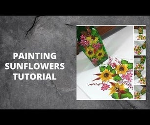 PAINTING SUNFLOWERS TUTORIAL