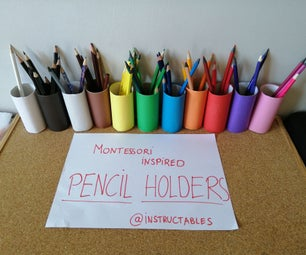 Montessori Inspired Pencil Holder