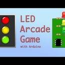 Stoplight Arcade Game With Arduino