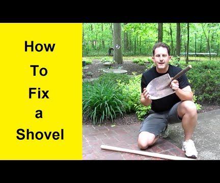 How To Fix a Shovel