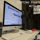 Getting Started With the Sound Booth