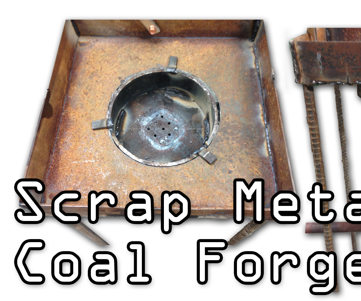 Scrap Metal Coal Forge