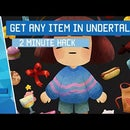 How To Get Any Item in UNDERTALE
