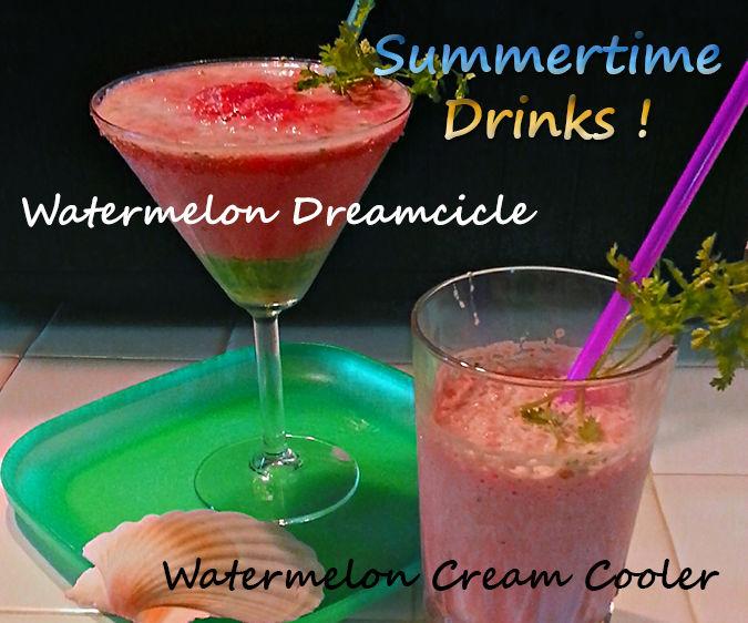Watermelon Dreamcicle & Watermelon Cream Cooler