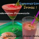 Watermelon Dreamcicle & Watermelon Cream Cooler