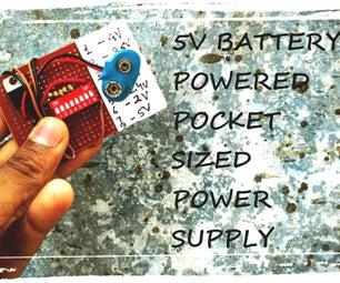 5V Battery Powered Pocket Sized Variable Power Supply