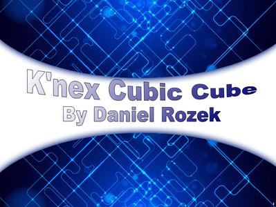 K'nex Cubic Cube