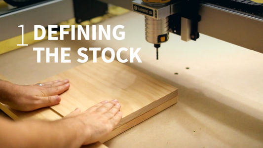 CAD to CAM - Defining Your Stock