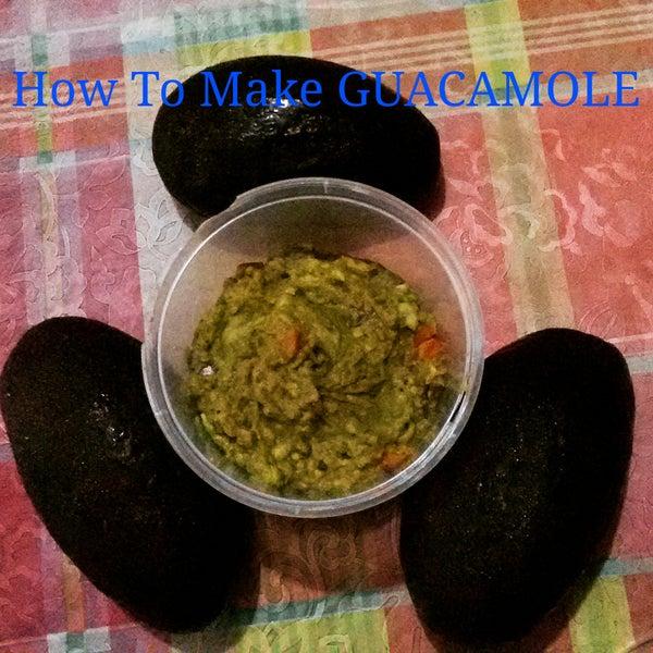 How to Make Guacamole!