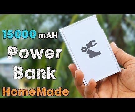 How to Make a 15000 MaH Powerbank at Home