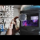 MacGyver a Welding Helmet to View the Solar Eclipse