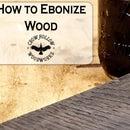 How to Easily Ebonize Wood