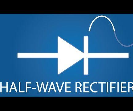 Half-Wave Rectifiers