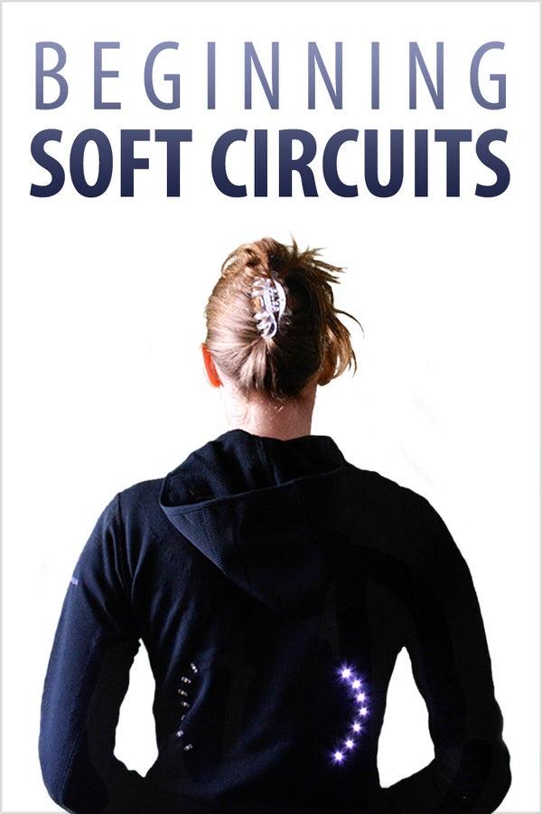 Beginning Soft Circuits