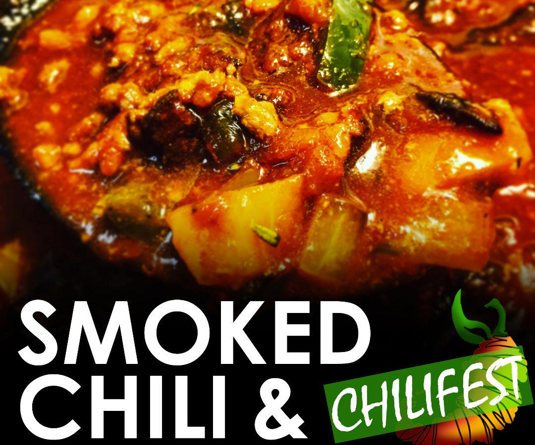 Smoked Chili & Chilifest