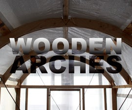 Wooden Arches