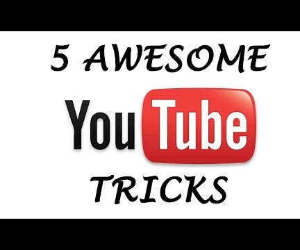 5 Awesome YouTube Tricks You Must Try