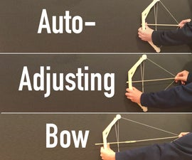Auto-Adjusting Bow and Arrows