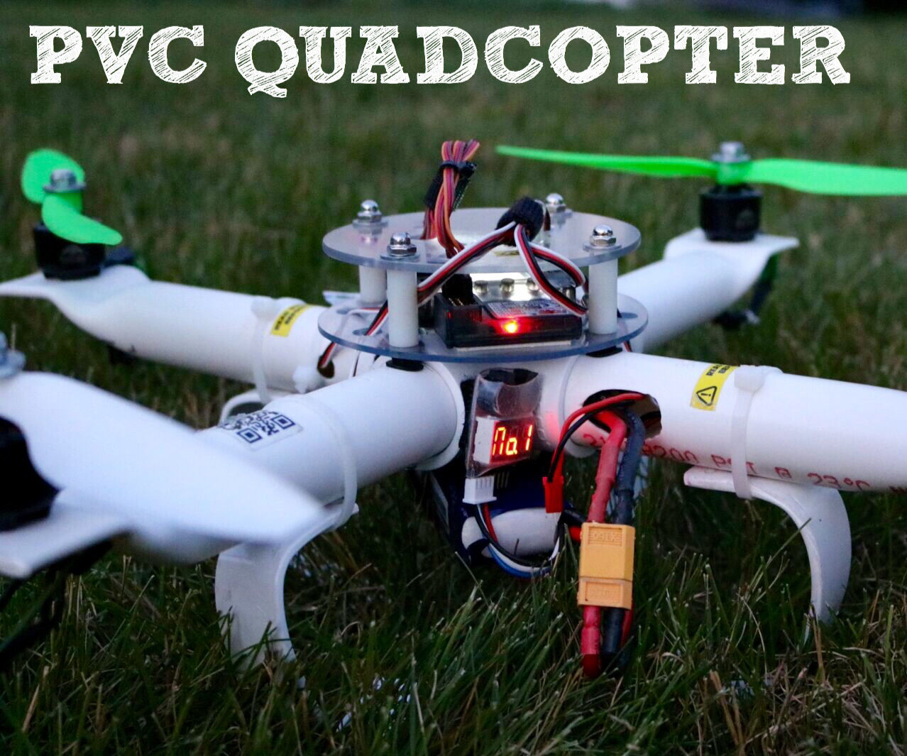 The Ultimate PVC Quadcopter