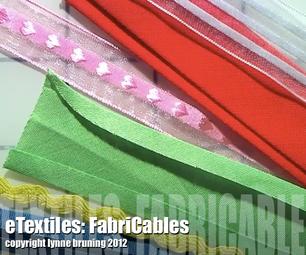 ETextiles: FabriCables