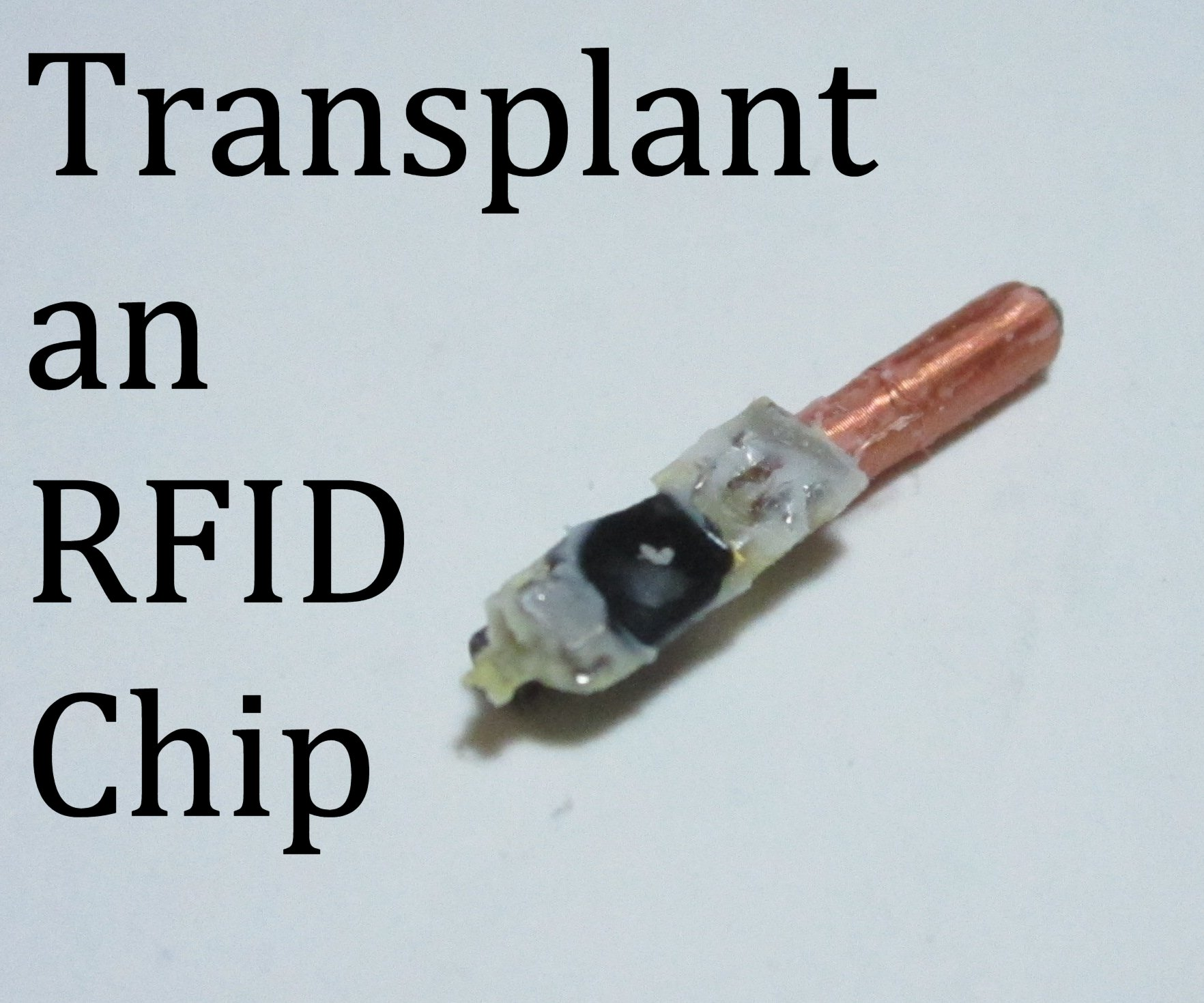 How to Transplant RFID Chips