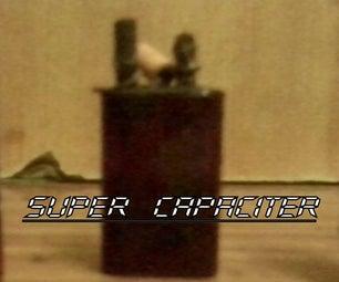 Simple Super Capacitor