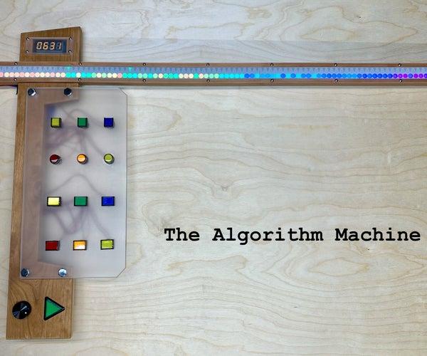 The Algorithm Machine