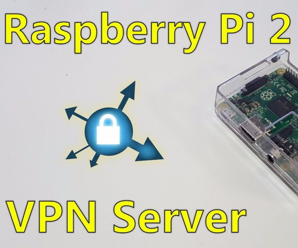 Raspberry Pi 2 VPN Server Easy Way