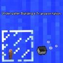 Minecraft: Underwater Transportation and Fort