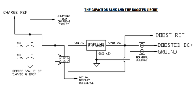 The Capacitor Bank, and DPST Switch, and the Booster Circuit