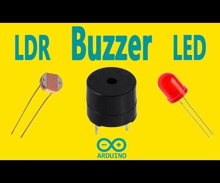 Arduino - Buzzer With LDR and LED