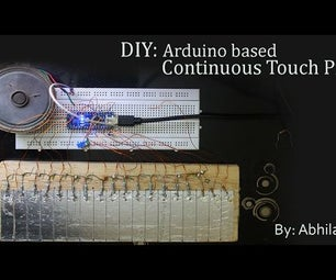 DIY: Arduino Based Continuous Touch Piano