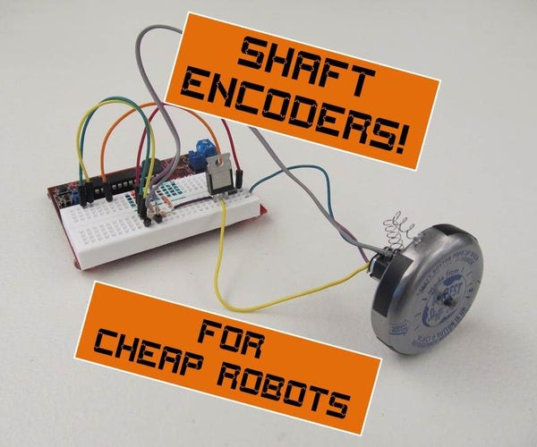 Speed Controllers for Cheap Robots, Part 1: Shaft Encoders