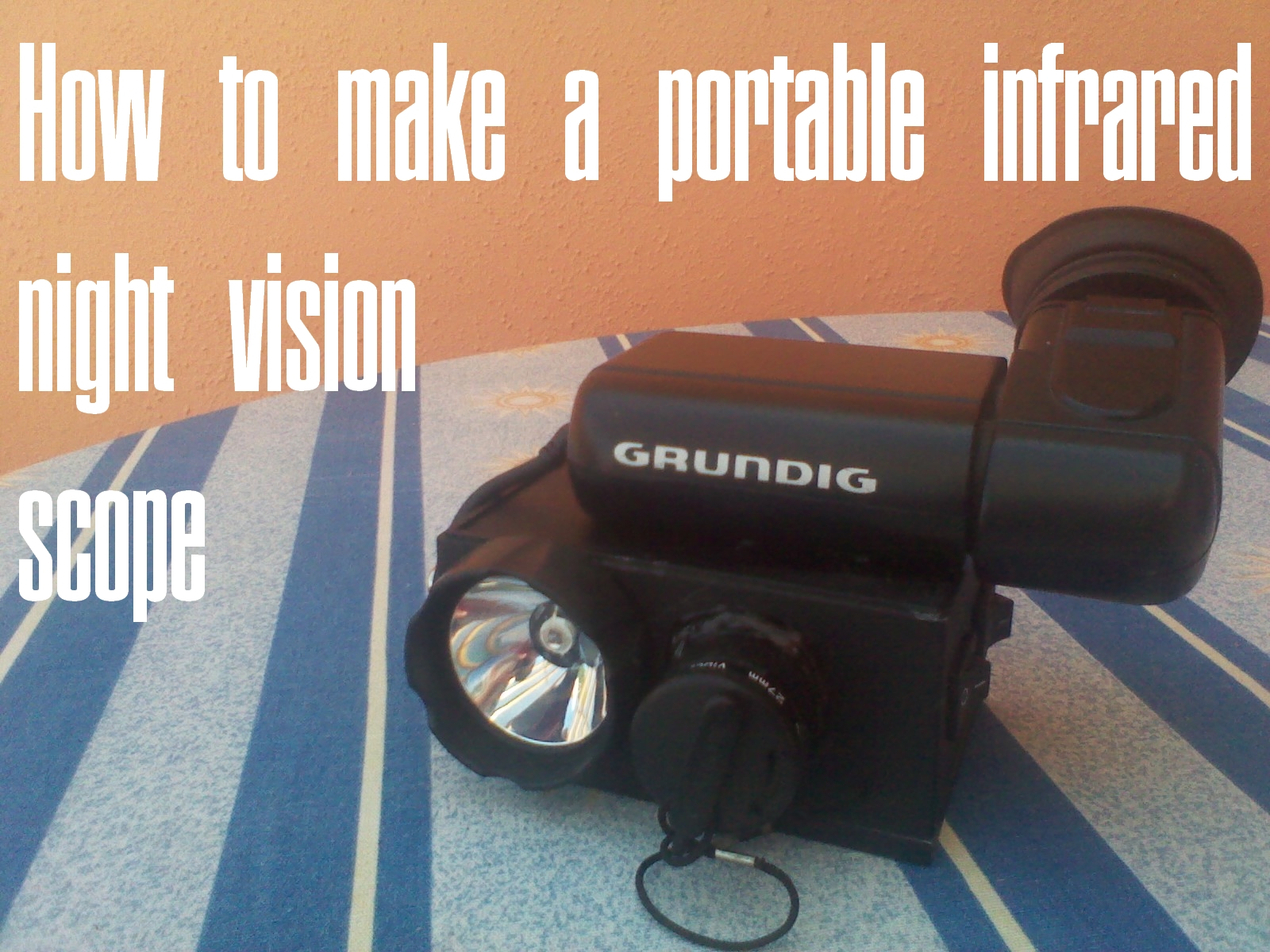 How to make a portable infrared night vision scope
