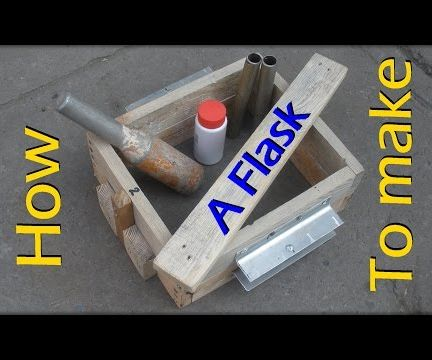 How to Make a Flask for Green Sand Casting