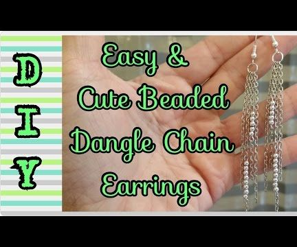 DIY Easy & Cute Beaded Dangle Chain Earrings