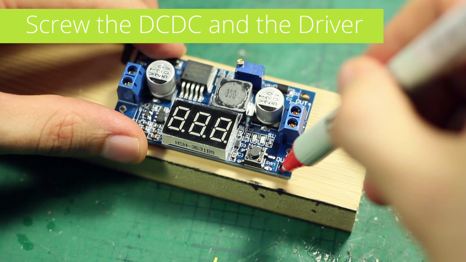Screw the DCConverter and the Driver