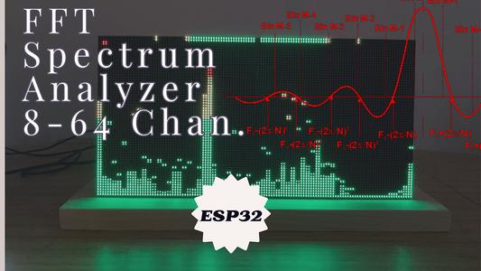 8-64 Channel FFT Spectrum Analyzer