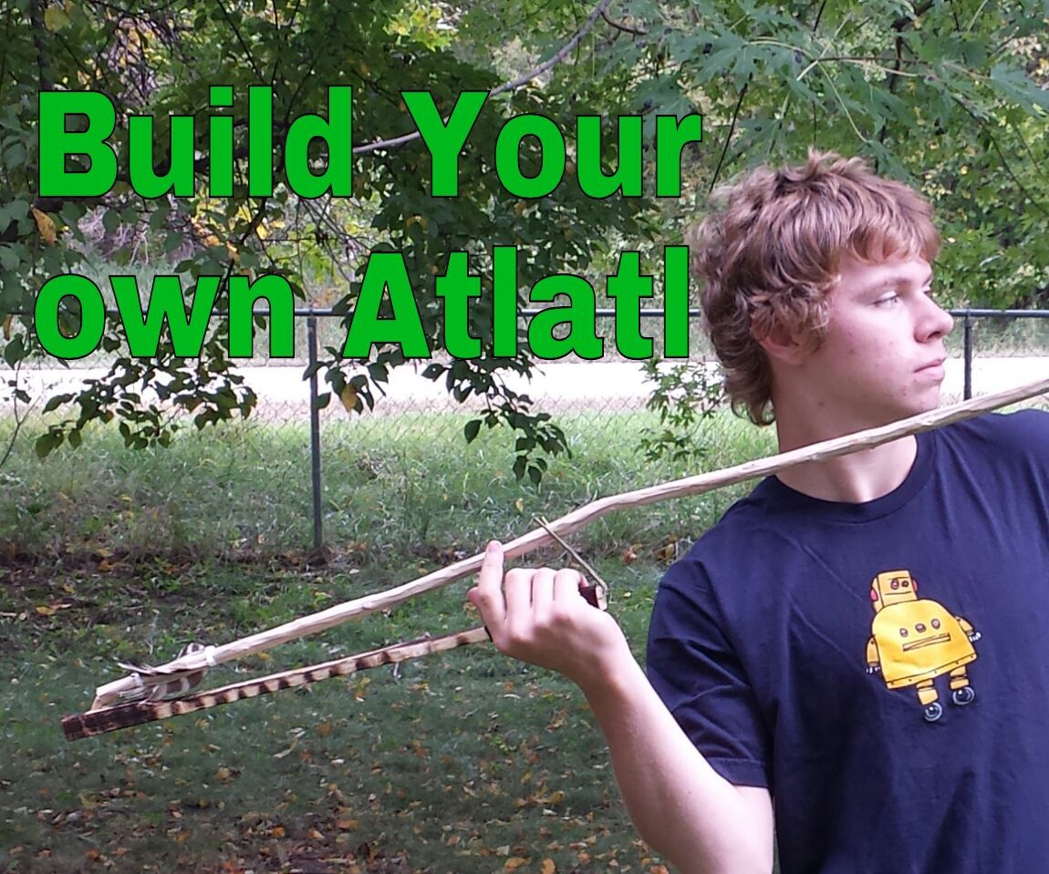 Build Your Own Atlatl