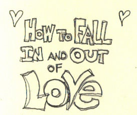 Fall in and Out of Love