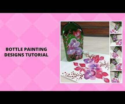 BOTTLE PAINTING DESIGNS TUTORIAL