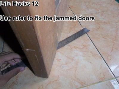 Fix Jammed Doors