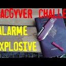 Alarma de intrusión explosiva.  la trampa MacGyver.